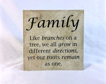 Family - like branches on a tree . . .  - saying, quote, 6 x 6 tile with stand, family, inspirational