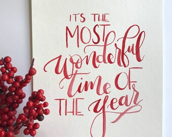 """8x10 """"It's the most wonderful time of the year"""" print"""