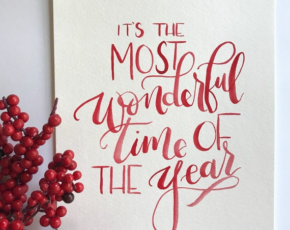 "8x10 ""It's the most wonderful time of the year"" print"