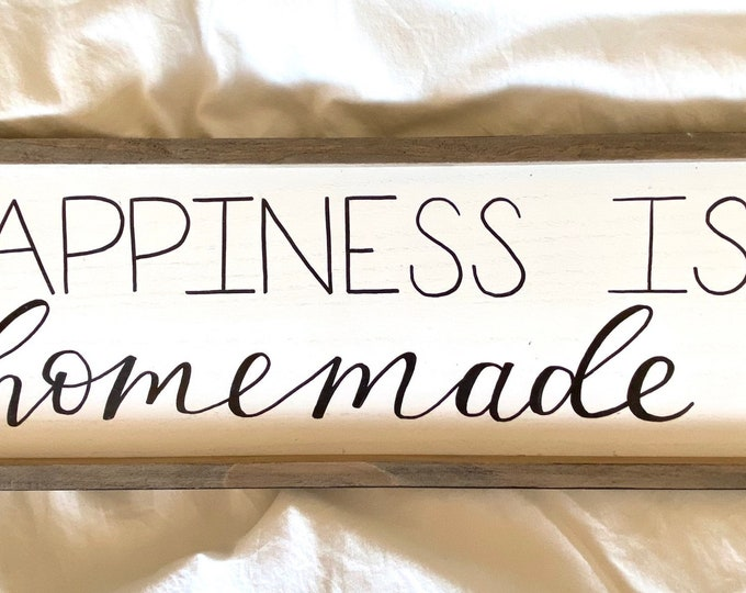 "Wood ""Happiness is Homemade"" sign"