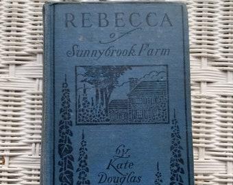 Rebecca of Sunnybrook Farm by Kate Douglas Wiggin Vintage Blue Book, Antique Hardcover Children's Book, Classic Child's Literature, 1910