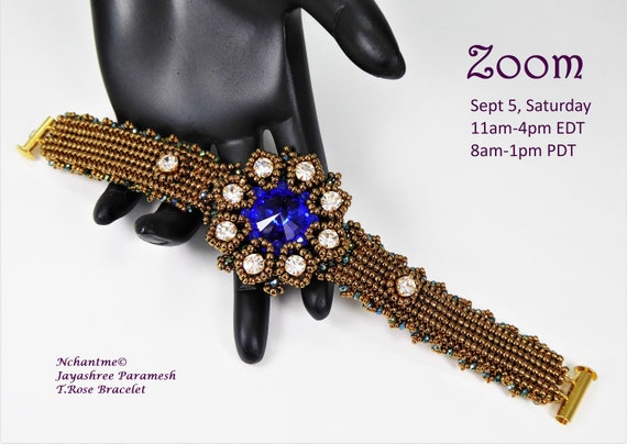 T. Rose Bracelet Zoom Class with Kit
