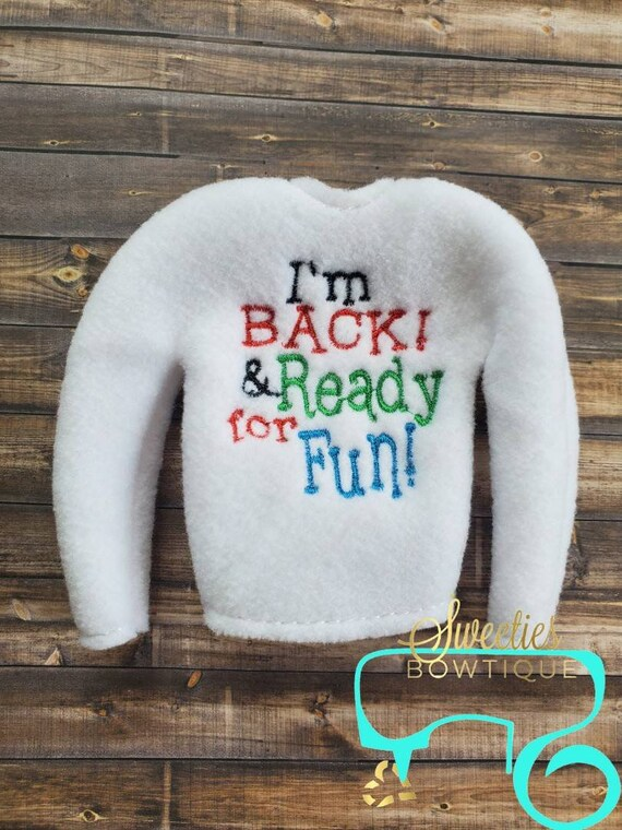 I'm back elf shirt