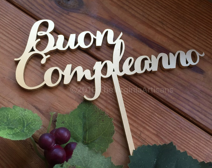 Buon Compleanno Cake Topper - Happy Birthday in Italian Cake Topper - Gold or Silver.