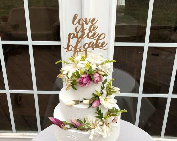 Love Is A Piece Of Cake - Love Wedding Cake Topper - Love Gold Script Cake Topper - Elegance Line