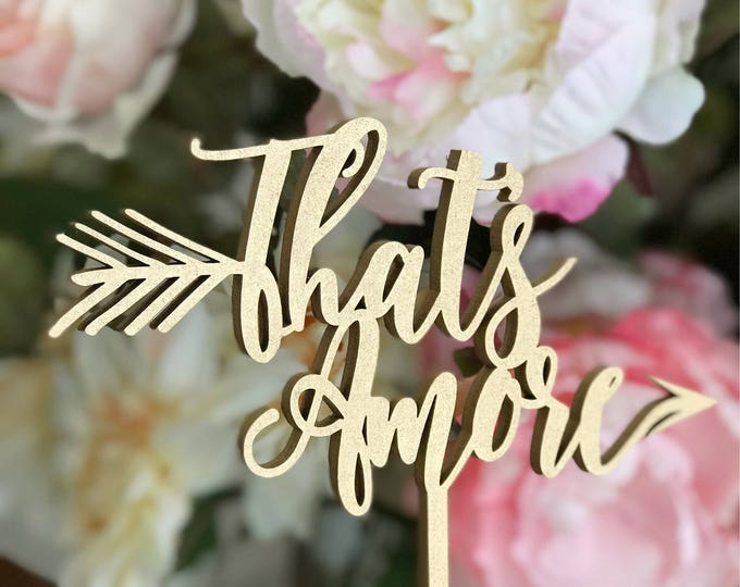 That's Amore Cake Topper - Premium Version - Italian Wedding Decor -  That's Amore - Wedding Cake Topper in Itailan - Italian Themed Wedding