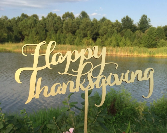Thanksgiving Sign.  Laser Cut Wood Sign. Happy Thanksgiving sign.Gold