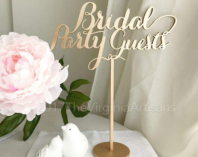 Sweetheart Table Decor - Bridal Party Sign - Bridal Party Table Sign - Bridal Party Wedding Sign - Bridal Party Guests