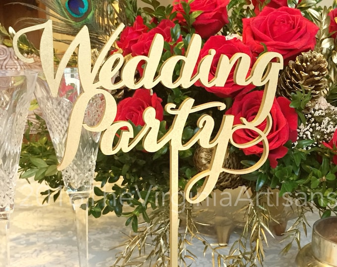 Wedding Party Sign - Laser Cut Wedding Party Sign - Wedding Party Table Sign - Bridal Party Table Sign - Wedding Party Table Sign