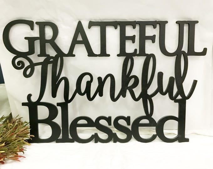 Grateful Thankful Blessed Sign - Farmhouse Decor - Rustic Home Decor - Farm House Style Home Signs - Laser Cut Home Signs