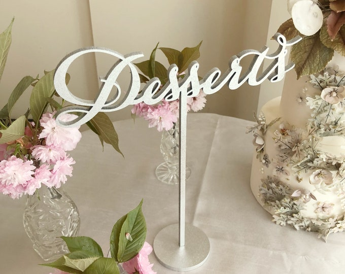 Desserts Table Sign - Desserts Sign - Laser Cut Desserts Sign- Freestanding Desserts Table Sign - Wedding Desserts Sign