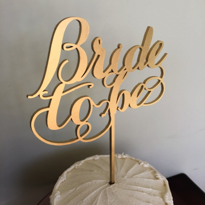 Bridal Shower Cake Topper Bride To Be  Cake Topper B