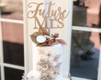 Future Mrs Cake Topper - Future Mrs Bridal Shower Cake Topper  - Bride to Be Cake Topper - Cake Topper for Bridal Shower