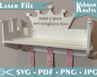 SVG Pattern Girls Bow Shelf, Laser Cut File Template, hair ribbon, headband shelf - engrave 'sugar and spice & everything nice' little girls