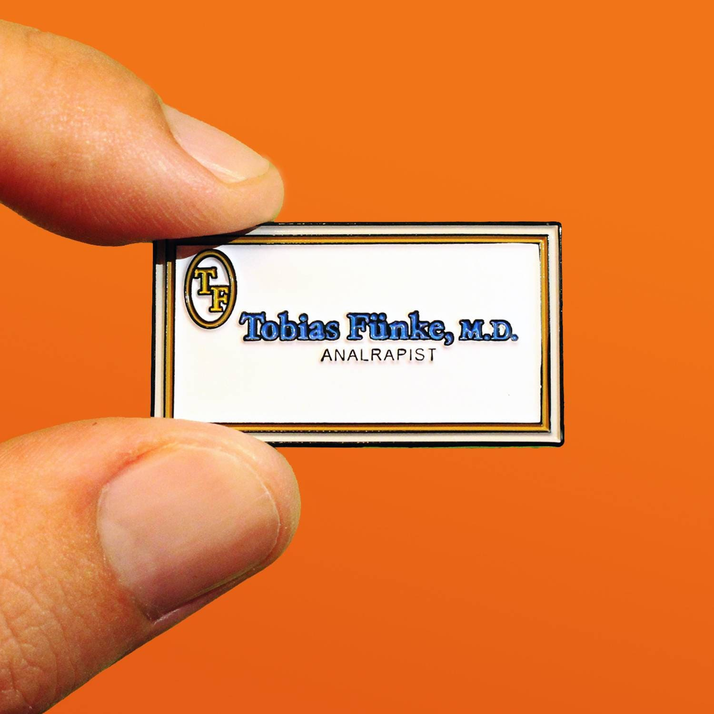 Tobias Funke Analrapist 1.5 Enamel Pin