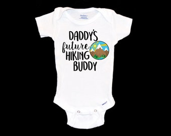 6ea8f6a3c Daddy's Hiking Buddy Onesie. Future Hiker Baby Onsie. New Father. Pregnancy  Announcement. The Great Outdoors. Mountain Baby. First time Dad.
