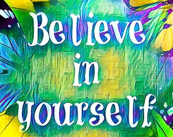 Printable Art,Wall Art,Blue and Green Decor,Yellow, Butterfly Art,Believe InYourself,Motivational Quotes,Inspriational Art,Instant Download
