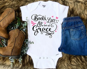4ff8f135a Baby girl Onesie®, Country Onesie®, Boots Lace and alot of Grace, Baby  shower gift, Baby girl, Newborn Onesie, Country girl, Southern girl