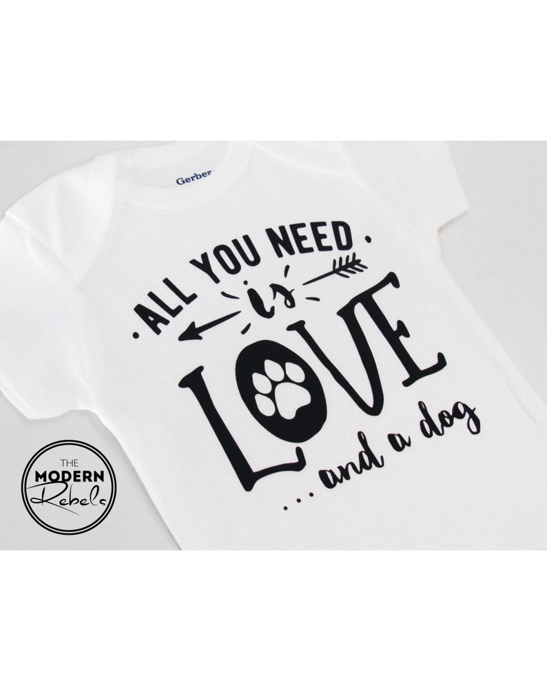 Baby girl Dog Onesie\u00ae Baby Onesie\u00ae Puppy Onesie\u00ae Toddler Shirt Newborn All you need is love and a dog Baby shower gift Baby boy