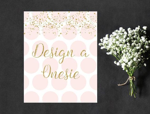 0da3de0747183 Pink and Gold Design a Onesie Sign , Decorate a Onesie Instant ...