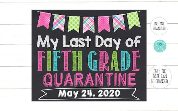 Last Day of 5th Grade Sign, Pink Blue Green Quarantine ...