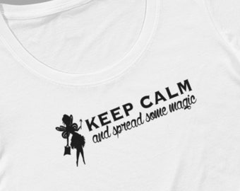 Keep calm and spread some magic fairy t-shirt for women, funny fashion tees, keep calm tshirts by Felicianation Ink