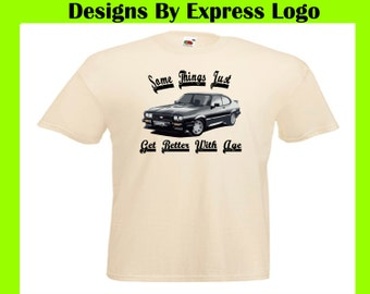 Classic British Ford Capri Retro Car Things Get Better With Age Printed Natural  T Shirt Tee
