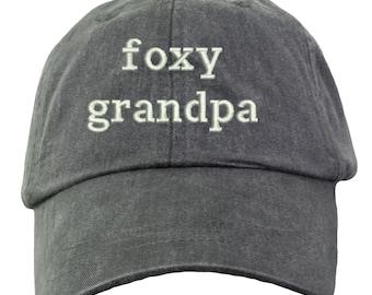 Grandpa Hat - Embroidered. Funny Grandpa Hat. Grandpa Dad Hat. New Grandpa  Hat. Grandpa Gift. Funny Papa Hat. Foxy Grandpa. HER-LP101 8f26ed2543d3