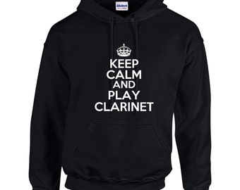 Keep Calm And Play Clarinet Mens Hoodie  Funny Humor
