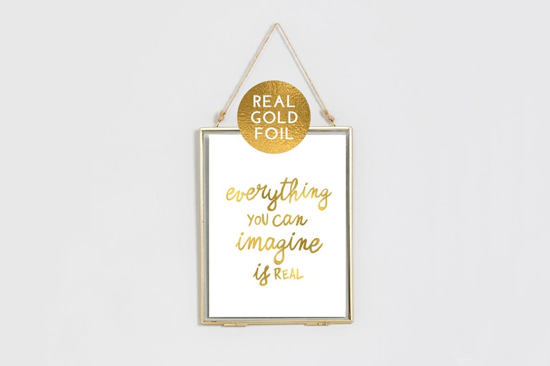 Everything You Can Imagine Is Real Print  Picasso  Gold Foil image 0