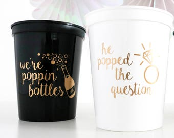 Bachelorette Party Cups, bachelorette cup, were poppin bottles, he popped the question, Bachelorette Party Favor, bridesmaid gift, bridal