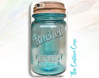 Mason Jar Phone Case, Personalized Mason Jar Case, Your Name, Iphone 5/6/6+/7/7+, Galaxy S5/S6/S7/S8/S8 PLUS, Note 4/5