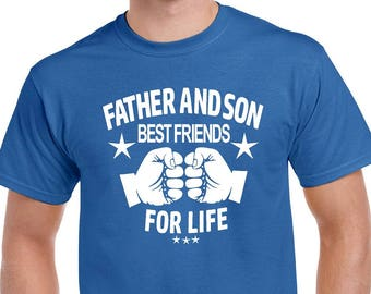 Fathers Day Father and Son Best Friends For Life Shirt. Fathers Day Gift from Son Wife. Gift for grandpa.