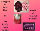 eBook-eBook of Crochet Patterns-Wrapped In Love Line eBook-eBook for the Wrapped In Love Line-Crochet Patterns for the Wrapped In Love Line