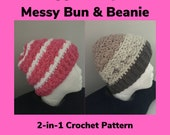 Crochet Pattern-Rugged Slopes Messy Bun and Beanie Crochet Pattern-Crochet Pattern for Messy Bun, Crochet Pattern for Beanie, Rugged Slopes