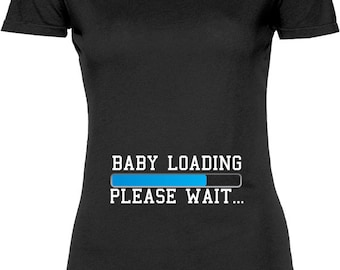 58b7d794 Funny Baby Loading Please Wait Tshirt Gift T-shirt Tee Shirt Womens Mother  Pregnant Gift Mom To Be Wife Maternity Sister T-shirt Tee Shirt