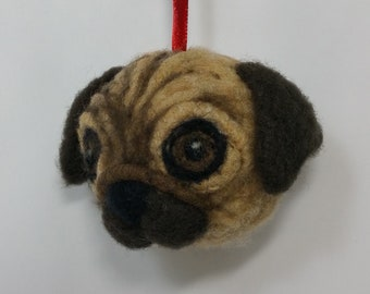 Pug ornament, hand sculpted, needle felted with wool and has a red ribbon hanger, year round ornament, ready for shipping