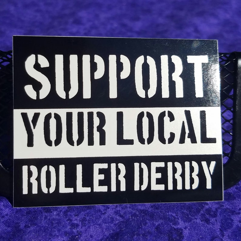 Support your local roller derby sticker image 0