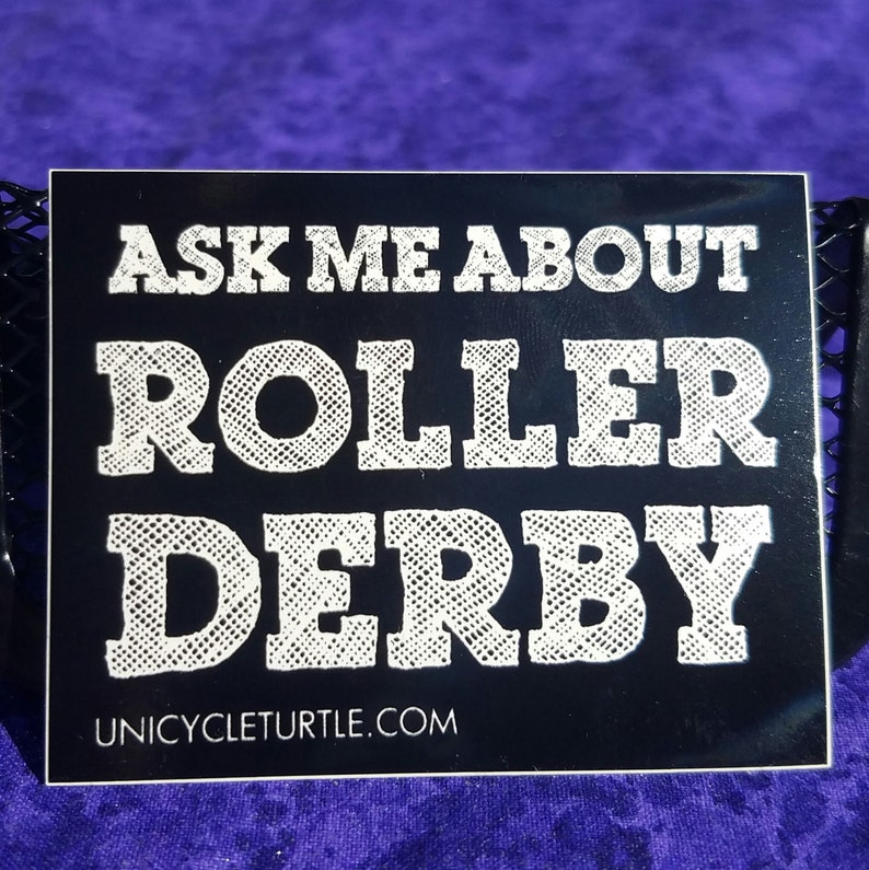 Ask me about roller derby sticker image 0