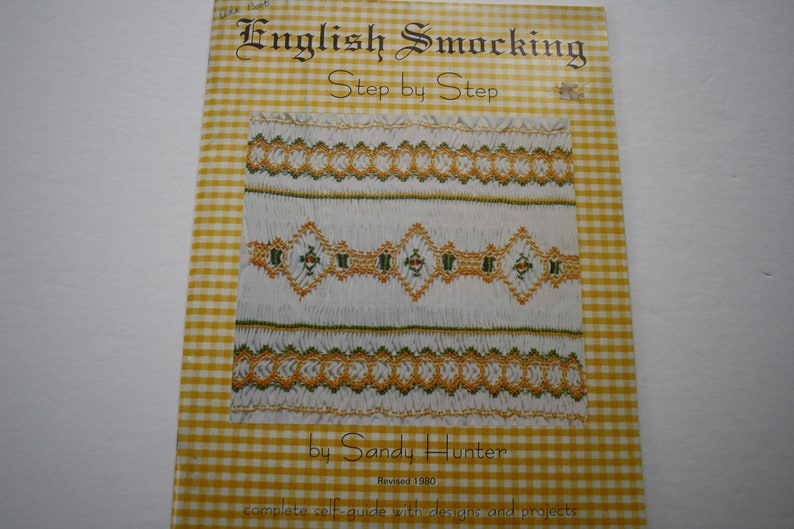 ENGLISH Smocking Patterns Book, Step by Step by Sandy Hunter, vintage  smocking patterns, dresses, nightgown, apron, more!