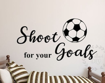 Shoot for your goals wall decals Soccer wall sticker Boy's room wall decal Shoot for your goals wall sticker Children's room wall decal