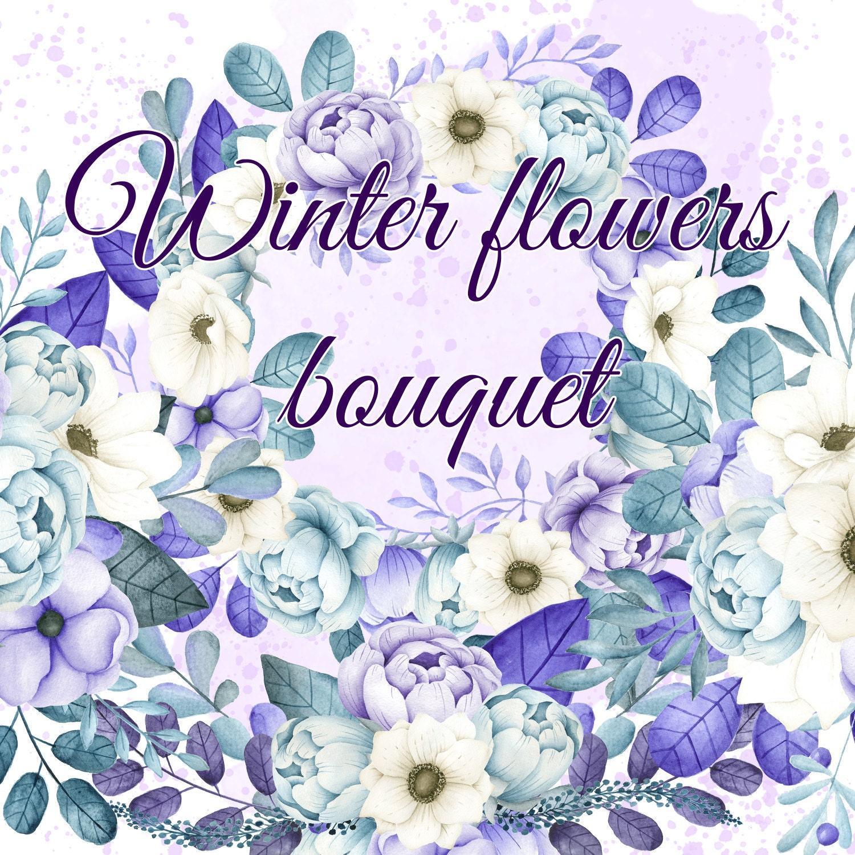 Winter Flowers Bouquets Watercolor Blue Purple Flowers Etsy