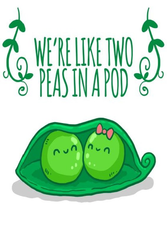 Two Peas In A Pod Digital Download Were Like Two Peas In A Pod Pea Pod Themed Digital Download Print Two Peas In A Pod Print