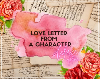 Deluxe Parcel, Love Letter From a Character, Romantic Parcel from your Favorite Character, Deluxe Option