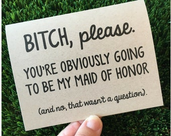Funny Bridesmaid Proposal Card for Maid of Honor / Be my bridesmaid proposal Card / Wedding Party Card Matron of Honor / Bridal Party Card
