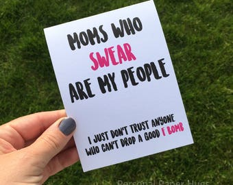 Sweary Mama Card / Card for Mom / Card for New Mom / Funny Mother's Day Card for friend / Mom's Day Card / F bomb mom / Mom Friend Card