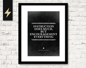 Leadership Quote by Goethe: encouragement is everything. Literature Quote. Office wall art. Inspirational wall art. Digital print poster