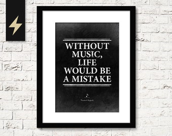 Musician gift. Without music, life would be a mistake: Friedrich Nietzsche. Music poster. Music quote. Inspirational quote print download