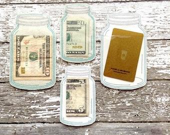 Mason Jar Card/Money Holder - 2 sizes, 4 options!