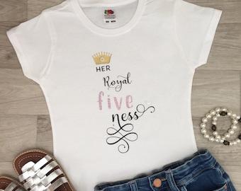 Her Royal Five ness Girls 5th Birthday Tshirt, Her Royal FIVE ness Birthday Girl outfit, Glitter Tshirt Fifth Birthday, Girls 5th Birthday